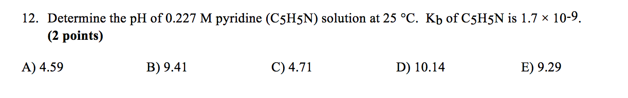 Determine The PH Of 0.227 M Pyridine (C5H5N) Solution At