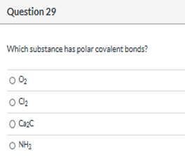 Which Substance Has Polar Covalent Bonds A O2 B Cl2 C Ca Clutch Prep