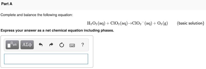 H2O2 + ClO2 ClO2 - +O2 Half reaction and balancing?