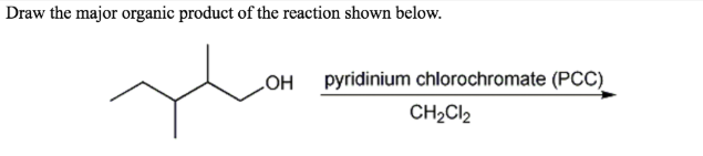 Which compound can be most easily oxidized    | Clutch Prep