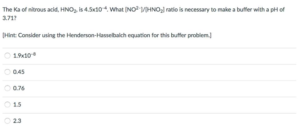 the ka of nitrous acid hno2 is 4 5x10 4 clutch prep
