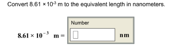 Convert 8 61 x 10-3 m to the equivalent le    | Clutch Prep