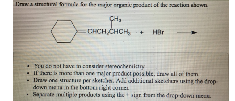 Draw a structural formula for the major or... | Clutch Prep