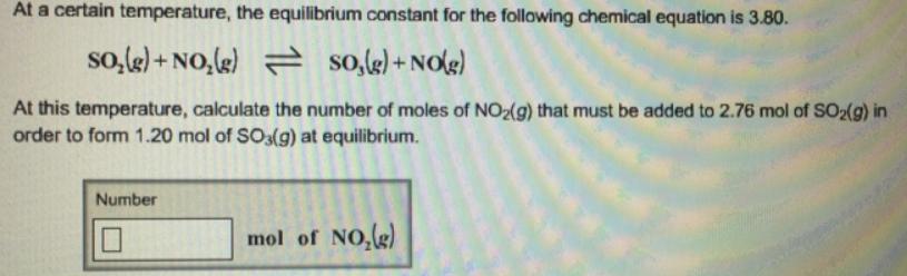 At a certain temperature, the equilibrium       Clutch Prep